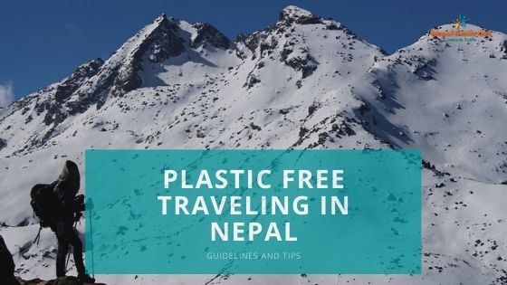 Tips for plastic free traveling in Nepal